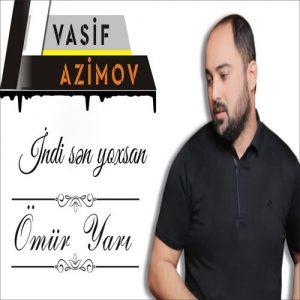دانلود آهنگ ترکی واسیف عظیم اف به نام عمر یاری