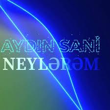 دانلود آهنگ ترکی آیدین سانی به نام نیلرم