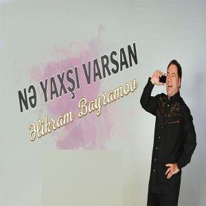 دانلود آهنگ ترکی الیکرام بایرام اوف به نام نه یاخشی وارسان