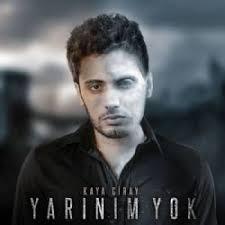 دانلود آهنگ ترکی کایا گیرای به نام یارینیم یوک