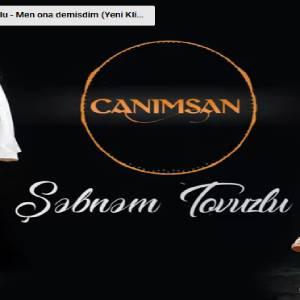 دانلود آهنگ ترکی شبنم تووزلو به نام جانیمسان