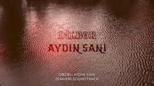 دانلود آهنگ ترکی آیدین سانی به نام دلبر