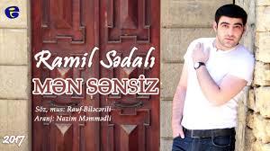 دانلود آهنگ ترکی رامیل صدالی به نام من سنسیز
