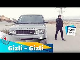 دانلود آهنگ ترکی وقارصدا به نام گیزلی گیزلی