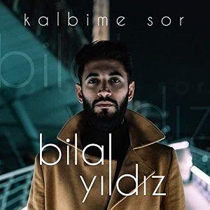 دانلود آهنگ ترکی بیلال ییلدیز به نام کالبیمه سور