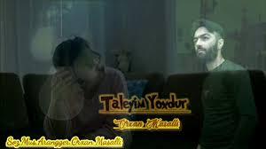 دانلود آهنگ جدید اورخان ماسالی به نام طالعیم یوخدور
