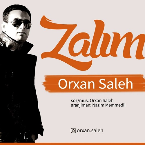 دانلود آهنگ جدید اورخان صالح به نام ظالم