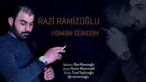 دانلود آهنگ ترکی رازی رامیزاوغلو به نام همن گوندن