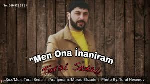 دانلود آهنگ ترکی تورال صدالی به نام اونا اینانیرام