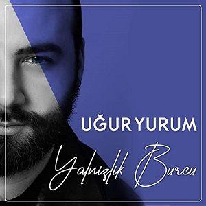 دانلود آهنگ ترکی اوغور یوروم به نام یالنیزلیک بورجو