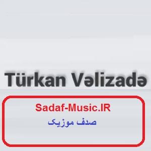 دانلود آهنگ جدید آغلیما بیر آد گلیر از تورکان ولیزاده