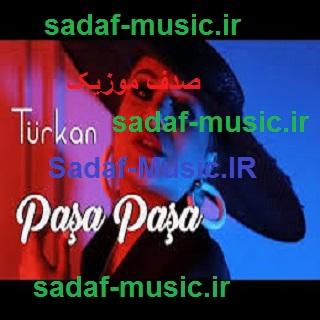 دانلود آهنگ ترکی تورکان ولیزاده به نام پاشا پاشا