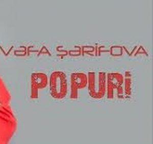 دانلود آهنگ ترکی وفا شریفوا به نام پوپوری