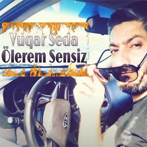 دانلود آهنگ ترکی وقار صدا به نام اولرم سن سیز