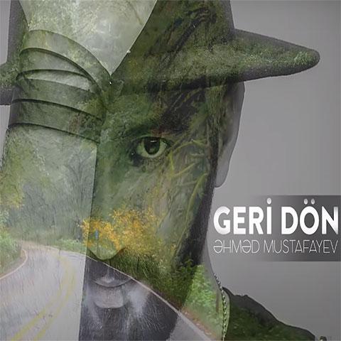 دانلود آهنگ ترکی احمد مصطفایو بنام گری دون