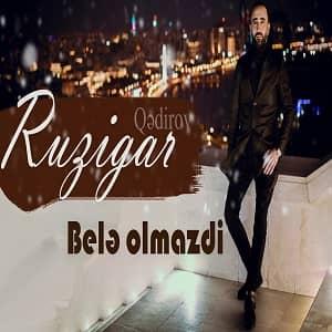 دانلود آهنگ ترکی روزگار بنام بله اولمازدی