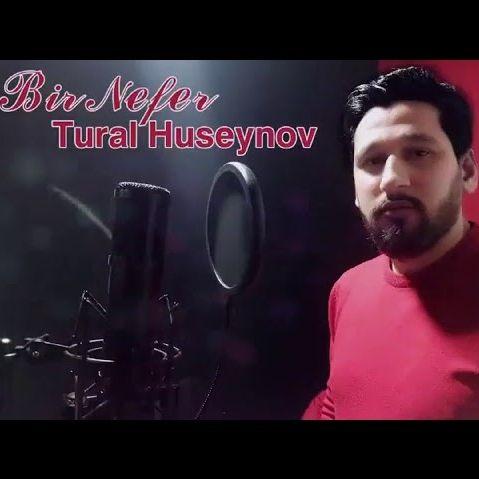 دانلود آهنگ جدید تورال حسینوف بنام بیر نفر