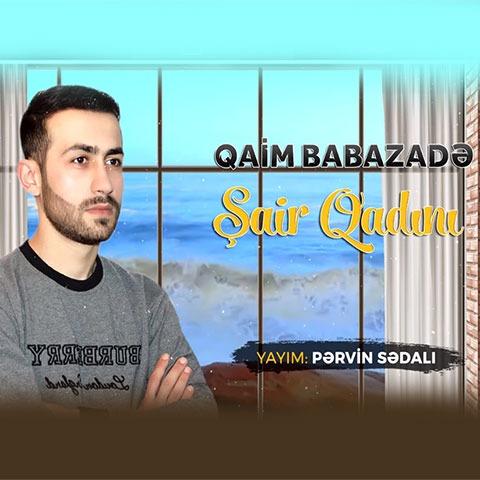 دانلود آهنگ جدید قائم بابازاده بنام شاعر قادینی