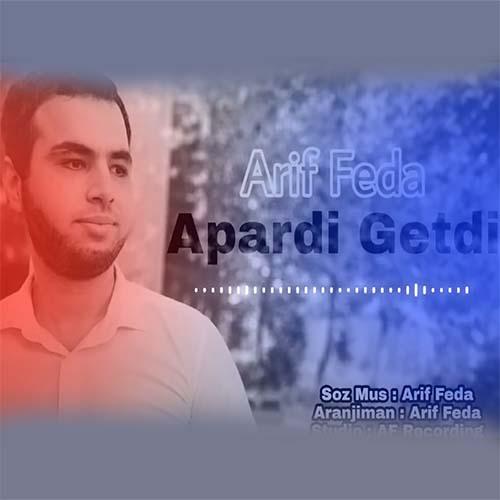 دانلود آهنگ جدید عارف فدا بنام آپاردی گتدی