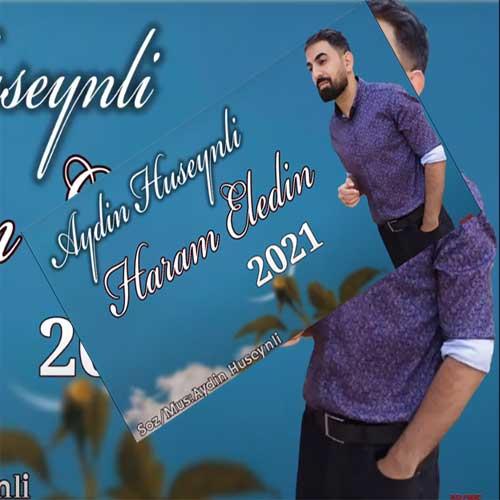 دانلود آهنگ ترکی آیدین حسینلی بنام حرام الدین